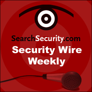 Security Wire Weekly